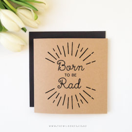 Born Rad - Baby Card